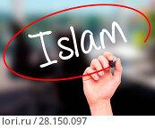 Купить «Man Hand writing Islam with black marker on visual screen», фото № 28150097, снято 22 июля 2018 г. (c) easy Fotostock / Фотобанк Лори