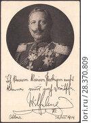 Купить «Вильгельм II (Wilhelm II) - последний германский император и король Пруссии.Старинная почтовая карточка Германии 1914 года», иллюстрация № 28370809 (c) александр афанасьев / Фотобанк Лори