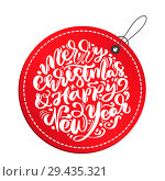 Купить «Merry Christmas and Happy New Year calligraphy vector lettering text in red tag. xmas scandinavian greeting card. Isolated objects», иллюстрация № 29435321 (c) Happy Letters / Фотобанк Лори