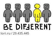 Купить «Be Differtent - motivational quote», иллюстрация № 29435445 (c) Роман Сигаев / Фотобанк Лори
