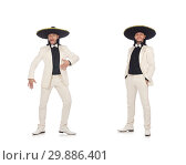 Купить «Funny mexican in suit and sombrero isolated on white», фото № 29886401, снято 23 мая 2015 г. (c) Elnur / Фотобанк Лори