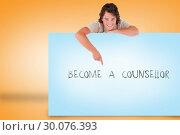 Купить «Handsome young man showing card with become a counsellor », фото № 30076393, снято 22 марта 2014 г. (c) Wavebreak Media / Фотобанк Лори