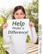 "Купить «Girl with sign ""help make a difference""», фото № 30122089, снято 23 ноября 2016 г. (c) Wavebreak Media / Фотобанк Лори"