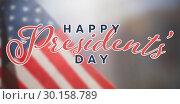 Купить «Composite image of happy presidents day. vector typography», фото № 30158789, снято 4 января 2019 г. (c) Wavebreak Media / Фотобанк Лори