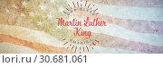 Купить «Composite image of happy martin luther king day, god bless america», фото № 30681061, снято 10 июля 2020 г. (c) Wavebreak Media / Фотобанк Лори