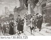 Купить «The vassals of the Duke of Savoy giving up thier treasures in order to free themselves from French domination. Philibert II, 1480-1504, Duke of Savoy,...», фото № 30803725, снято 27 февраля 2019 г. (c) age Fotostock / Фотобанк Лори
