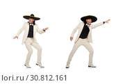 Купить «Funny mexican in suit and sombrero isolated on white», фото № 30812161, снято 23 мая 2015 г. (c) Elnur / Фотобанк Лори