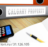 Купить «Calgary Real Estate Folder Shows Property For Sale Or Rent In Alberta. Investment Agents Or Brokers Symbol 3d Illustration», фото № 31126105, снято 3 января 2014 г. (c) easy Fotostock / Фотобанк Лори