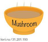 Купить «A mushroom soup bowl over a white background», фото № 31201193, снято 17 октября 2016 г. (c) easy Fotostock / Фотобанк Лори