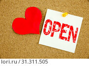 Купить «Conceptual hand writing text caption inspiration showing Open concept for shop Opening and Love written on sticky note, reminder cork background with space», фото № 31311505, снято 7 октября 2017 г. (c) easy Fotostock / Фотобанк Лори