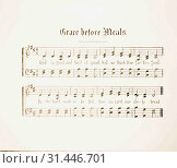 Купить «Musical notation and lyrics for song 'Grace before meals'. 1898, Middle East, Israel and/or Palestine», фото № 31446701, снято 29 июня 2018 г. (c) age Fotostock / Фотобанк Лори