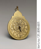 Planispheric Astrolabe, dated A.H. 1065/ A.D. 1654–55, Attributed to Iran, Mashhad, Brass and steel, cast and hammered, pierced and engraved, H. 8 1... (2017 год). Редакционное фото, фотограф © Copyright Artokoloro Quint Lox Limited / age Fotostock / Фотобанк Лори