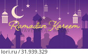Купить «Glittery Ramadan Kareem greeting with mosques and lanterns with moon and stars», видеоролик № 31939329, снято 22 мая 2019 г. (c) Wavebreak Media / Фотобанк Лори