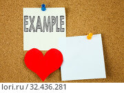 Купить «Conceptual hand writing text caption inspiration showing Example concept for Instance Illustration Paradigm For Instance and Love written on sticky note, cork background with copy space», фото № 32436281, снято 6 июля 2020 г. (c) easy Fotostock / Фотобанк Лори
