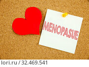 Купить «Conceptual hand writing text caption inspiration showing Menopause concept for Midlife Crisis Grand Climacteric and Love written on sticky note, reminder cork background with space», фото № 32469541, снято 23 февраля 2020 г. (c) easy Fotostock / Фотобанк Лори