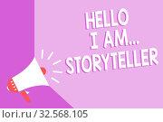 Купить «Word writing text Hello I Am..Storyteller. Business concept for introducing yourself as novels article writer Megaphone loudspeaker purple background important message speaking loud», фото № 32568105, снято 20 февраля 2020 г. (c) easy Fotostock / Фотобанк Лори