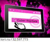 Купить «Cyber Warfare Hacking Attack Threat 3d Illustration Shows Government Internet Surveillance Or Secret Online Targeting», фото № 32597773, снято 25 мая 2020 г. (c) easy Fotostock / Фотобанк Лори
