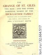The Grange of St. Giles, the Bass: and the other baronial homes of the Dick-Lauder family : Smith, Jane Stewart. Редакционное фото, фотограф ARTOKOLORO QUINT LOX LIMITED / age Fotostock / Фотобанк Лори