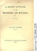 Купить «A short outline of the history of Russia : Lawson, Bethia Jane», фото № 32684329, снято 27 мая 2020 г. (c) age Fotostock / Фотобанк Лори