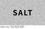 Salt. Word about food problem on noisy old screen. Looping VHS interference. Vintage animated background. 4K video footage. Стоковая анимация, видеограф Dmitry Domashenko / Фотобанк Лори