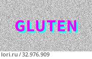 Купить «Глютен. Gluten. Harmful food. Word about food problem on noisy screen. Looping VHS interference. Vintage animated background, video footage. 4K video footage», видеоролик № 32976909, снято 11 января 2020 г. (c) Dmitry Domashenko / Фотобанк Лори