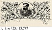 Portrait of Carlos Germán Amézaga (1862 - 1906) Peruvian writer and poet, brother of Juana Rosa de Amézaga. Peru, South America. Old engraving, book American... Стоковое фото, фотограф Jerónimo Alba / age Fotostock / Фотобанк Лори