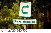 Купить «Street Sign the Direction Way to to Participation», фото № 33840753, снято 14 июля 2020 г. (c) easy Fotostock / Фотобанк Лори