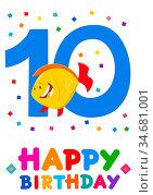 Cartoon Illustration of the Tenth Birthday Anniversary Greeting Card... Стоковое фото, фотограф Zoonar.com/Igor Zakowski / easy Fotostock / Фотобанк Лори
