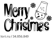 A merry Christmas sign and a snowman's head with snowflakes. Greeting card congratulations on Christmas. Black and white vector image. Стоковая иллюстрация, иллюстратор Катерина Белякина / Фотобанк Лори