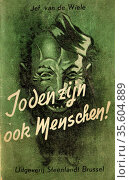 Joden Zijn Ook Menschen' Steenlandt, Brussels, 1942. Cover of Flemish... Редакционное фото, агентство World History Archive / Фотобанк Лори