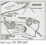 Layout of the ancient Gallo-Roman town Arelate (Arles), showing the... Редакционное фото, фотограф Classic Vision / age Fotostock / Фотобанк Лори