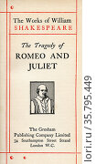 Title page from the Shakespeare play Romeo and Juliet. From The Works... Редакционное фото, фотограф Classic Vision / age Fotostock / Фотобанк Лори