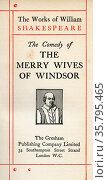 Title page from the Shakespeare play The Merry Wives of Windsor. ... Редакционное фото, фотограф Classic Vision / age Fotostock / Фотобанк Лори