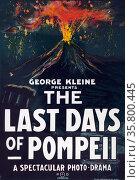Colour poster - George Kleine presents, The Last Days of Pompeii, ... Редакционное фото, агентство World History Archive / Фотобанк Лори