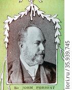 Sir John Forrest, Australian explorer, the first Premier of Western Australia, Редакционное фото, агентство World History Archive / Фотобанк Лори