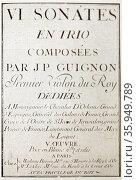 Cover of VI sonatas in trio (op.5) by Jean-Pierre Guignon. Редакционное фото, агентство World History Archive / Фотобанк Лори