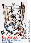 Propaganda poster: la Cultura hace que los hombres sean libres (culture makes men are free) 1937. Редакционное фото, агентство World History Archive / Фотобанк Лори
