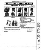 Wanted notice issued by the FBI for Raymond M. Scoville. Редакционное фото, агентство World History Archive / Фотобанк Лори