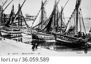 Sette, fishing boats, postcard 1900. (2009 год). Редакционное фото, фотограф Louis Bertrand / age Fotostock / Фотобанк Лори