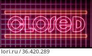 Image of the word closed in pink neon letters with moving grids on black background. Стоковое фото, агентство Wavebreak Media / Фотобанк Лори