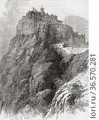Edinburgh Castle, Castle Rock, Edinburgh, Scotland. From Picturesque... Редакционное фото, фотограф Classic Vision / age Fotostock / Фотобанк Лори