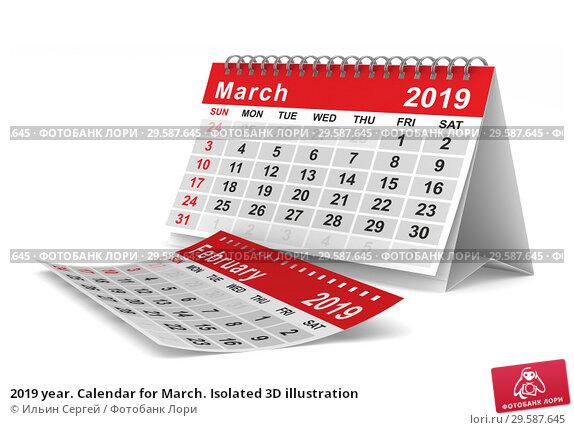 Купить «2019 year. Calendar for March. Isolated 3D illustration», иллюстрация № 29587645 (c) Ильин Сергей / Фотобанк Лори