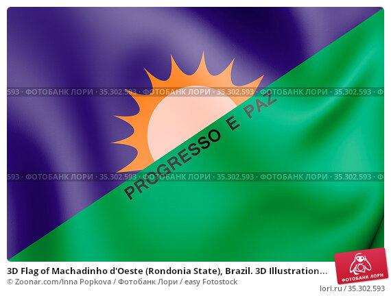 3D Flag of Machadinho d'Oeste (Rondonia State), Brazil. 3D Illustration... Стоковое фото, фотограф Zoonar.com/Inna Popkova / easy Fotostock / Фотобанк Лори