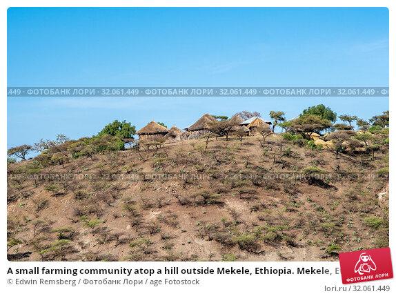 A small farming community atop a hill outside Mekele, Ethiopia. Mekele, Ethiopia. Стоковое фото, фотограф Edwin Remsberg / age Fotostock / Фотобанк Лори