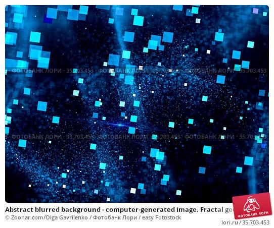 Abstract blurred background - computer-generated image. Fractal geometry... Стоковое фото, фотограф Zoonar.com/Olga Gavrilenko / easy Fotostock / Фотобанк Лори