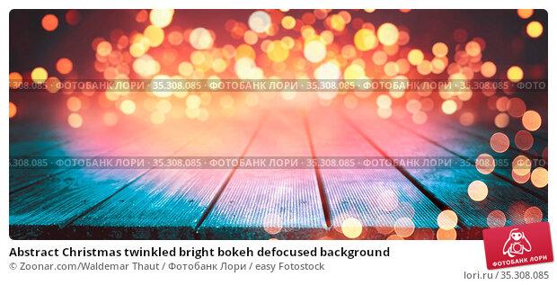 Abstract Christmas twinkled bright bokeh defocused background. Стоковое фото, фотограф Zoonar.com/Waldemar Thaut / easy Fotostock / Фотобанк Лори