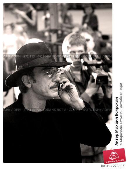 Актер Михаил Боярский, фото № 272113, снято 17 августа 2005 г. (c) Морозова Татьяна / Фотобанк Лори