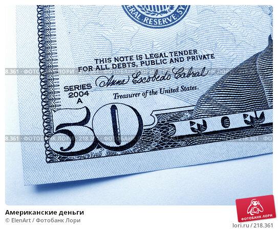 Купить «Американские деньги», фото № 218361, снято 24 марта 2018 г. (c) ElenArt / Фотобанк Лори
