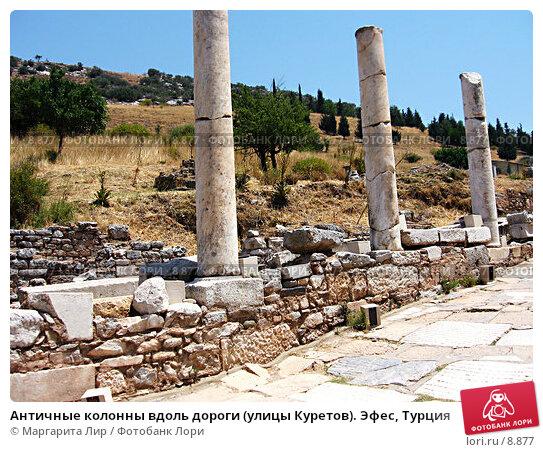 Античные колонны вдоль дороги (улицы Куретов). Эфес, Турция, фото № 8877, снято 9 июля 2006 г. (c) Маргарита Лир / Фотобанк Лори