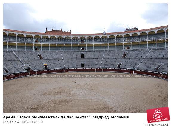 """Арена """"Пласа Монументаль де лас Вентас"""". Мадрид. Испания, фото № 263681, снято 20 апреля 2008 г. (c) Екатерина Овсянникова / Фотобанк Лори"""